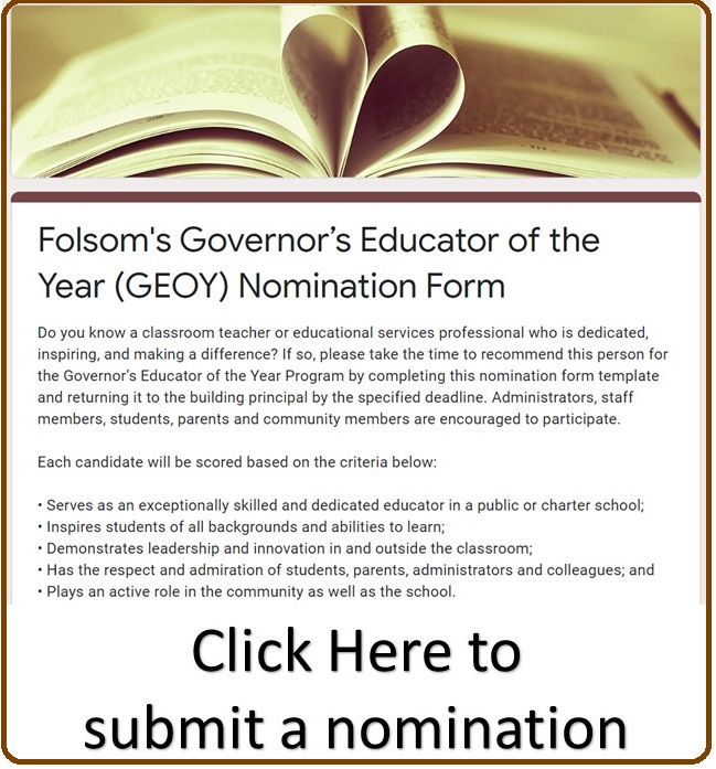 Folsom's Governor's Educator of the Year (GEOY) Nomination Form